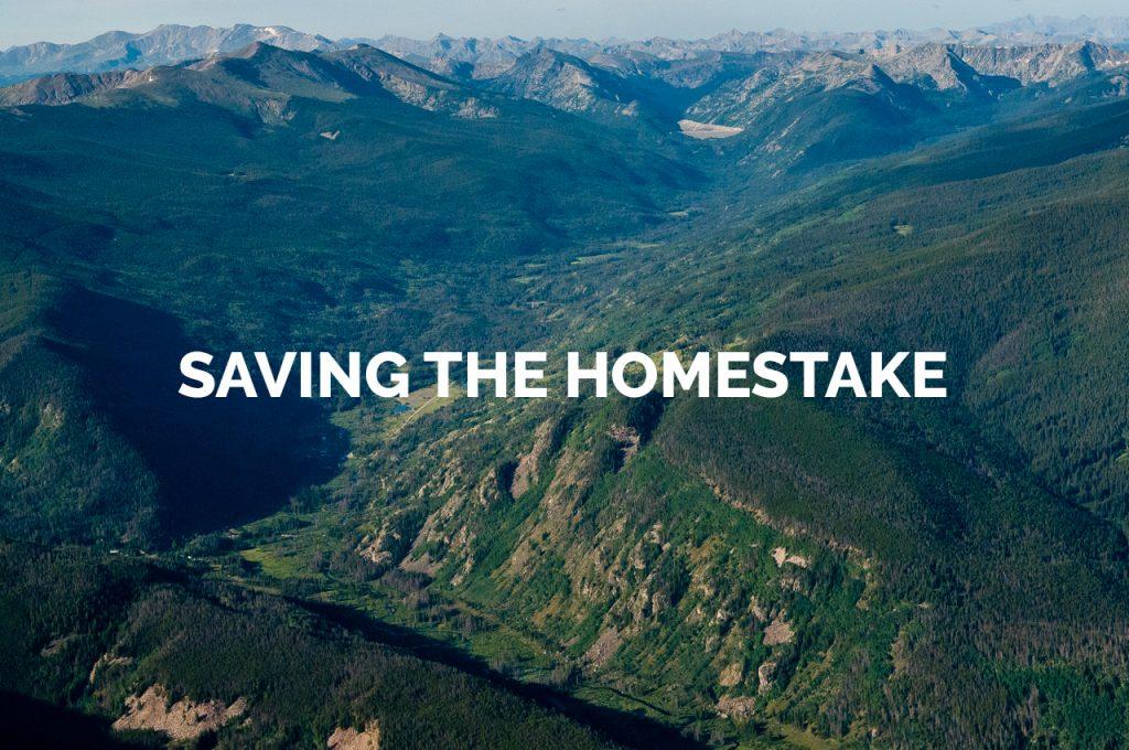 Saving the Homestake Gallery